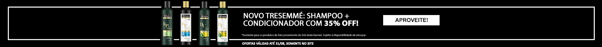 Tresemme Sh+Cond 35% off